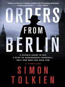 Orders from Berlin: A Thriller