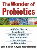 The Wonder of Probiotics