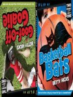 Basketball Bats / Goof-Off Goalie