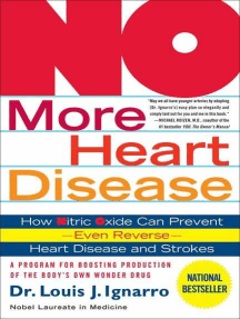 NO More Heart Disease: How Nitric Oxide Can Prevent--Even Reverse--Heart Disease and Strokes