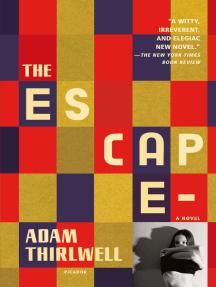 The Escape: A Novel