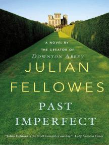 Past Imperfect: A Novel