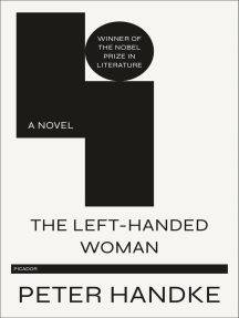 The Left-Handed Woman: A Novel