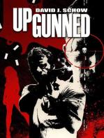 Upgunned