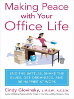Making Peace with Your Office Life