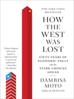 How the West Was Lost: Fifty Years of Economic Folly--and the Stark Choices Ahead