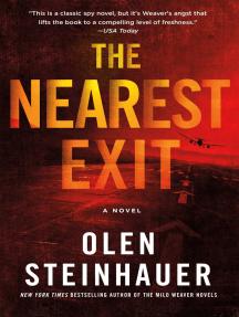 The Nearest Exit: A Novel