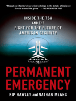 Permanent Emergency: Inside the TSA and the Fight for the Future of American Security