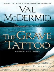 The Grave Tattoo: A Novel