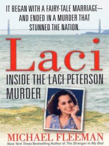 Laci: Inside the Laci Peterson Murder