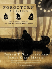 Forgotten Allies: The Oneida Indians and the American Revolution