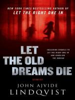Let the Old Dreams Die