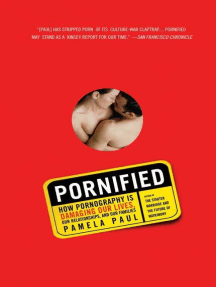 Pornified: How Pornography Is Transforming Our Lives, Our Relationships, and Our Families
