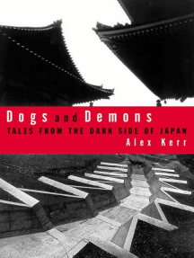 Dogs and Demons: Tales From the Dark Side of Modern Japan
