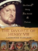 The Divorce of Henry VIII