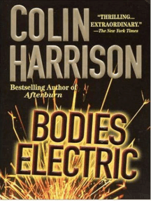 Bodies Electric: A Novel