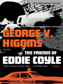 The Friends of Eddie Coyle: A Novel