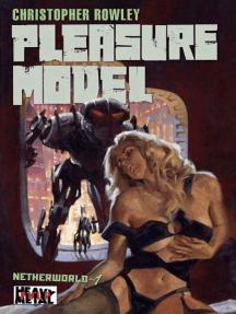 Heavy Metal Pulp: Pleasure Model: Netherworld Book One