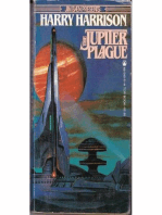 The Jupiter Plague