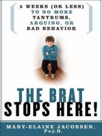 The Brat Stops Here!