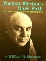 Thomas Merton's Dark Path