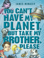 You Can't Have My Planet