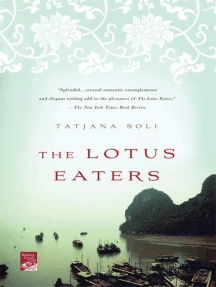 The Lotus Eaters: A Novel