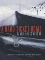 A Hard Ticket Home