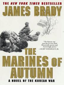 The Marines of Autumn: A Novel of the Korean War