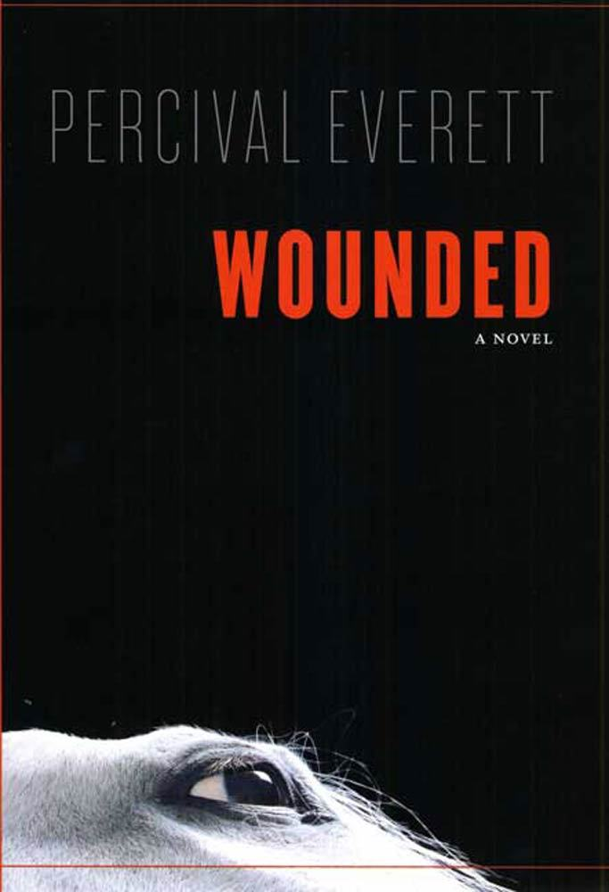 Wounded By Percival Everett By Percival Everett Read Online