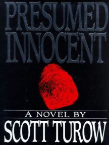 Presumed Innocent: A Novel