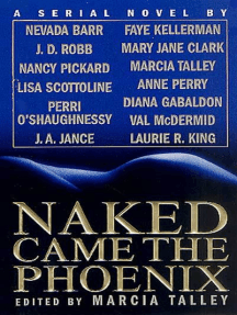Naked Came the Phoenix: A Serial Novel