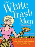 The White Trash Mom Handbook