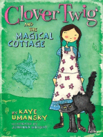 Clover Twig and the Magical Cottage