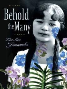 Behold the Many: A Novel