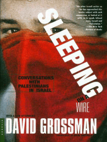 Sleeping on a Wire: Conversations with Palestinians in Israel