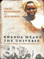 Rwanda Means the Universe