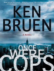 Once Were Cops: A Novel