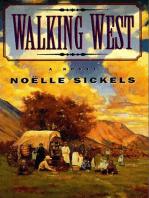 Walking West