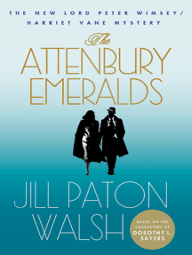 The Attenbury Emeralds: The New Lord Peter Wimsey/Harriet Vane Mystery