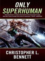 Only Superhuman
