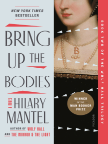 Bring Up the Bodies: A Novel