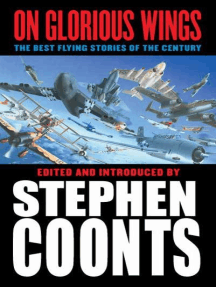 On Glorious Wings: The Best Flying Stories of the Century