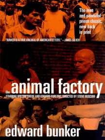 The Animal Factory: A Novel