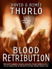 Blood Retribution: A Lee Nez Novel