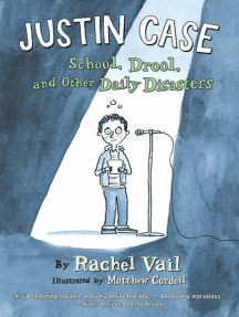 Justin Case: School, Drool, and Other Daily Disasters