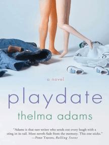 Playdate: A Novel