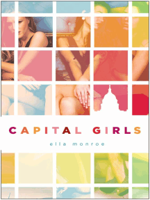 Capital Girls: A Novel