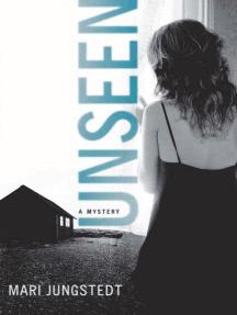 Unseen: A Mystery