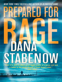Prepared for Rage: A Novel